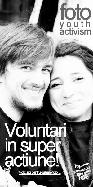 Foto - Voluntari in Actiune - Fotografii inedite